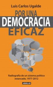 POR UNA DEMOCRACIA EFICAZ